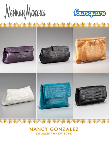 Neiman-Marcus and foursquare promotion of Nancy Gonzalez clutch hunt