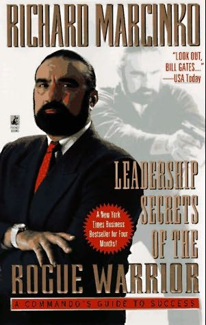 Richard Marcinko's book Leadership Secrets of the Rogue Warrior
