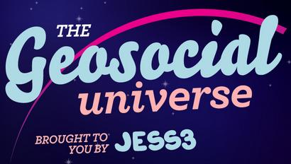 The Geosocial Universe by Jess3