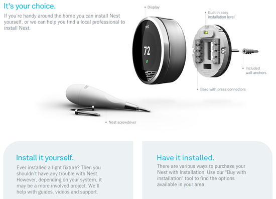 Nest - It's your choice.  Install it yourself or have it installed by a professional