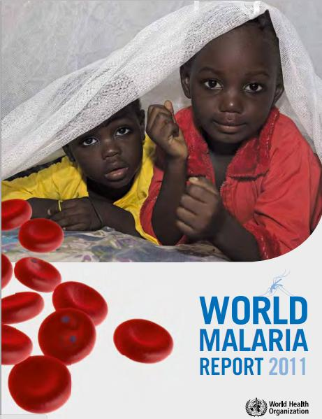 WHO World Malaria Report 2011