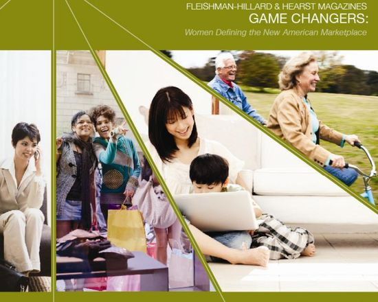Game Changers - Women Defining the New American Marketplace by Fleishman-Hillard & Hearst Magazines