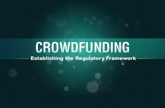 Crowdfunding - Establising the Regulatory Framework