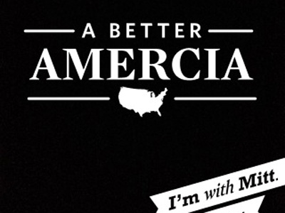 Mitt Romney for a Better Amercia