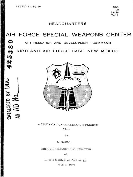 A Study of Lunar Research Flights Vol I by I. Reiffel, Armour Research Foundation of Illinois Institute of Technology, 19 June 1959