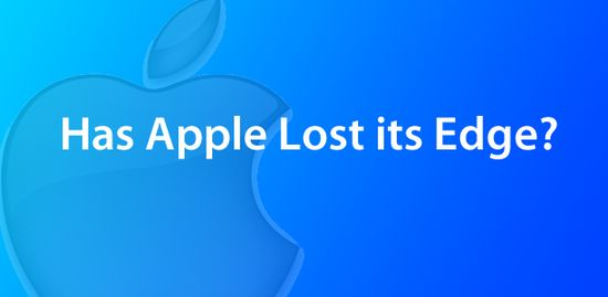 Has Apple Lost ITs Edge