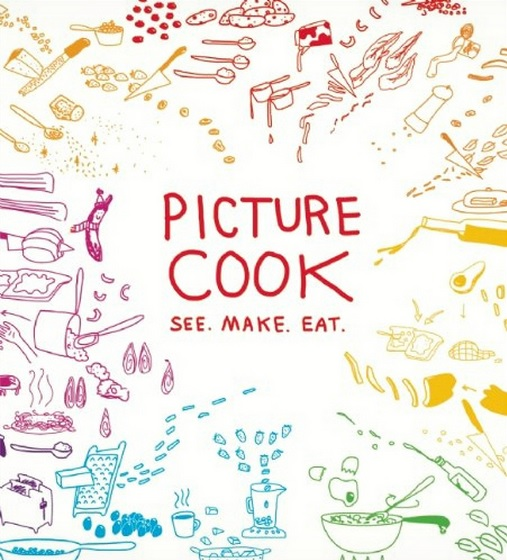 Picture Cook -- See. Make, Eat - Cookbook cover