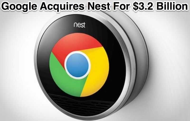 Google Acquires Nest for $3.2 Billion