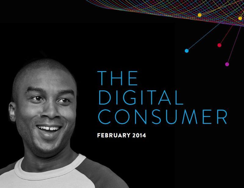The Digital Consumer - February 2014 - Nielsen