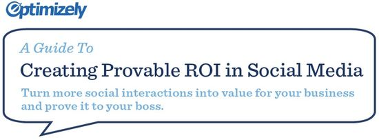A Guide To Creating Provable ROI in Social Media