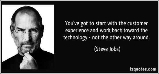 Quote-you-ve-got-to-start-with-the-customer-experience-and-work-back-toward-the-technology-not-the-steve-jobs