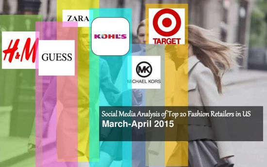 Social Media Analysis of Top 20 Fashion Retailers in the USA
