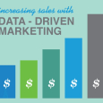 Increasing Sales With Data-Driven Marketing